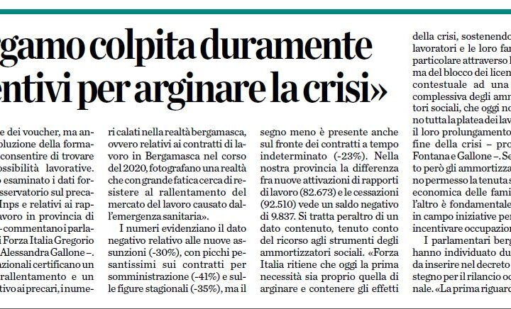 «Lavoro, Bergamo colpita duramente Servono incentivi per arginare la crisi»