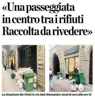 Bergamo, «Una passeggiata in centro tra i rifiuti Raccolta da rivedere»