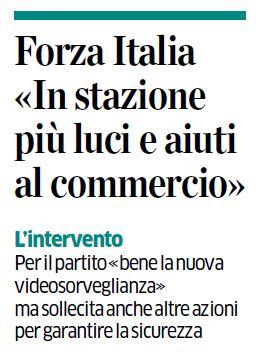 Forza Italia «In stazione più luci e aiuti al commercio»